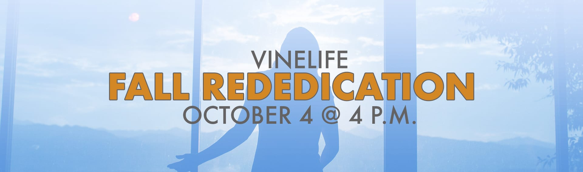 Vinelife Fall Rededication