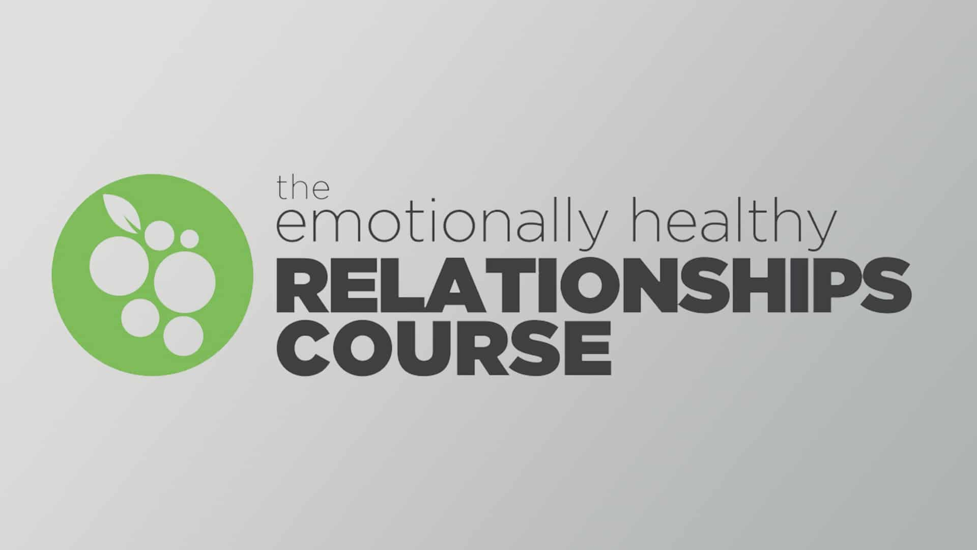 Emotionally Healthy Relationships - Vinelife Church